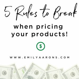 Struggling with pricing? Break THESE rules!