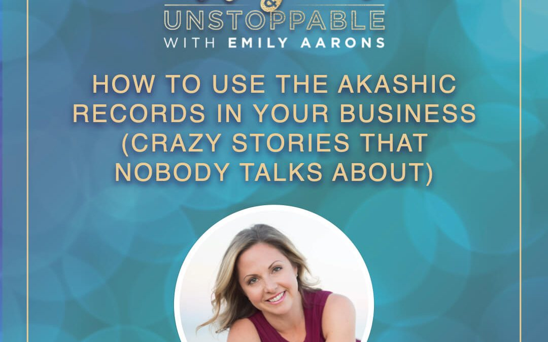 How To Use The Akashic Records In Your Business (crazy stories that nobody talks about)
