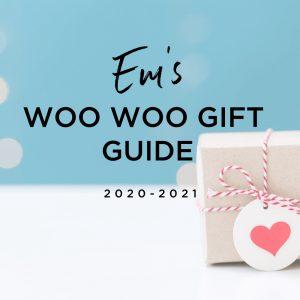 Emily's 2020-2021 Woo Woo Gift Guide