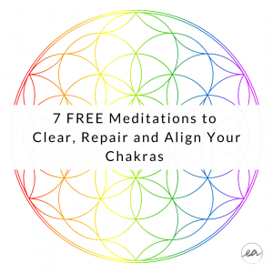 7 FREE Meditations to Clear, Repair and Align Your Chakras