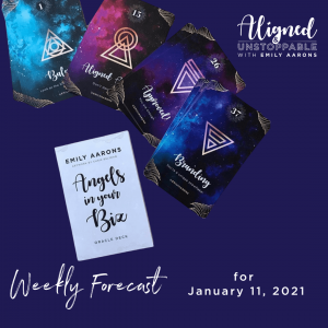 Angels in Your Biz Weekly Forecast January 11