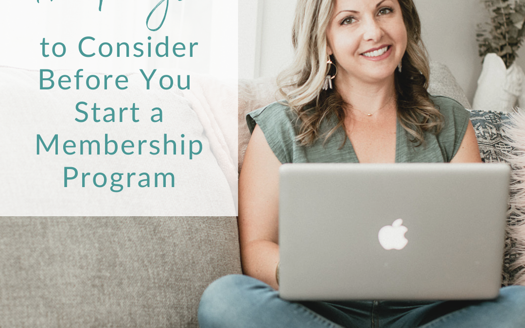 Inspired To Start A Membership? 12 Things You Need To Know Before Getting Started