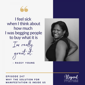Why the Solution for Manifestation Is Inside Us With Rassy Young