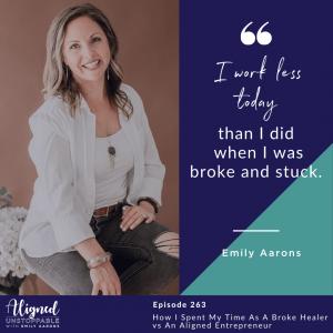 How I Spent My Time As A Broke Healer vs An Aligned Entrepreneur