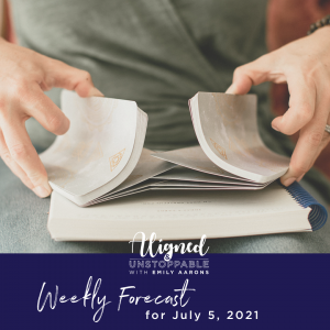 Angels in Your Biz Weekly Forecast July 5