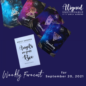 Angels in Your Biz Weekly Forecast September 20