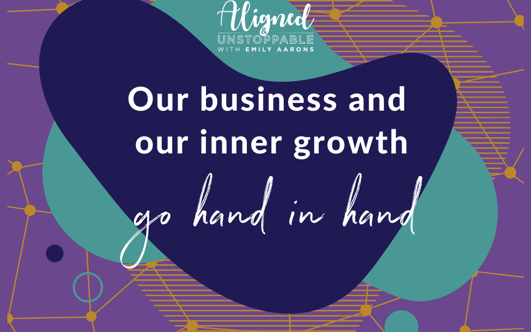"""How """"Inner Work"""" Helps You Grow Your Business"""